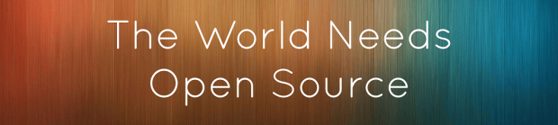 The world needs open source